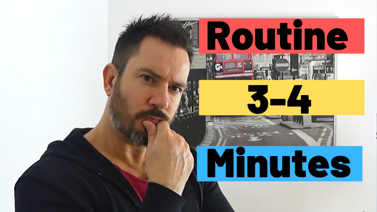 Direct Script / Routine  – The Critical First 3-4 minutes